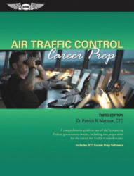 Air Traffic Control Career Prep - Patrick R. Mattson (ISBN: 9781619540927)