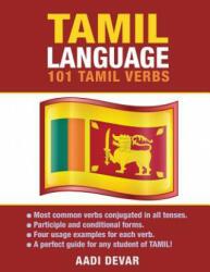 Tamil Language: 101 Tamil Verbs - Aadi Devar (ISBN: 9781619494039)