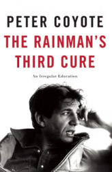 The Rainman's Third Cure: An Irregular Education (ISBN: 9781619027077)