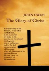 Glory of Christ (ISBN: 9781618980571)