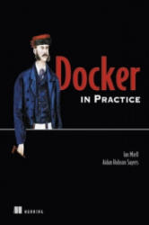 Docker in Practice (ISBN: 9781617292729)