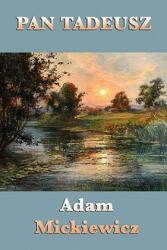 Pan Tadeusz - Adam Mickiewicz (ISBN: 9781617201455)