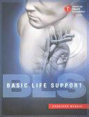 Basic Life Support (BLS) Provider Manual (ISBN: 9781616694074)