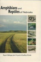 Amphibians and Reptiles of Nebraska (ISBN: 9781616584955)