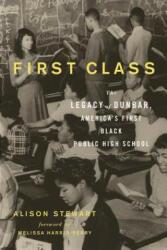 First Class - Alison Stewart (ISBN: 9781613731765)