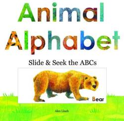 Animal Alphabet - Alex A. Lluch (ISBN: 9781613510414)