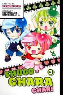 Shugo Chara Chan! , Volume 3 (ISBN: 9781612621173)