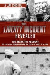 Liberty Incident Revealed (ISBN: 9781612513409)