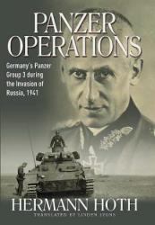 Panzer Operations - Hermann Hoth (ISBN: 9781612002699)
