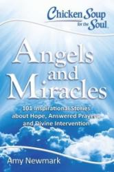 Chicken Soup for the Soul: Angels and Miracles (ISBN: 9781611599640)