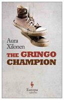 Gringo Champion (ISBN: 9781609453657)