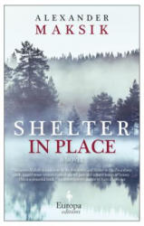 Shelter in Place (ISBN: 9781609453640)
