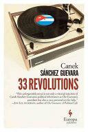 33 Revolutions (ISBN: 9781609453480)