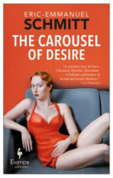 Carousel of Desire (ISBN: 9781609453466)