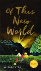 Of This New World (ISBN: 9781609384432)