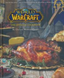 World of Warcraft: The Official Cookbook (ISBN: 9781608878048)