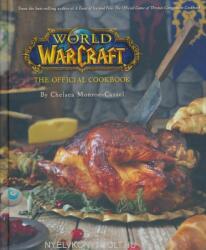 World of Warcraft: The Official Cookbook - Chelsea Monroe-Cassel (ISBN: 9781608878048)