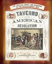 Taverns of the American Revolution (ISBN: 9781608877850)