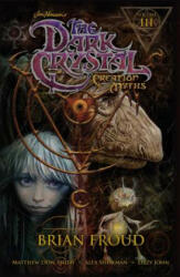 Jim Henson's the Dark Crystal: Creation Myths Vol. 3 (ISBN: 9781608869060)