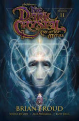 Jim Henson's the Dark Crystal: Creation Myths Vol. 2 (ISBN: 9781608868872)