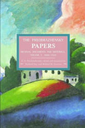 The Preobrazhensky Papers: Archival Documents and Materials: Volume I. 1886-1920 (ISBN: 9781608463732)