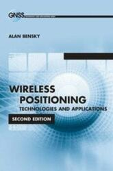 Wireless Positioning Technologies and Applications (ISBN: 9781608079513)