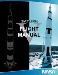 Saturn V Flight Manual (ISBN: 9781607965060)