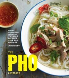 Pho Cookbook (ISBN: 9781607749585)