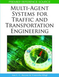 Multi-agent Systems for Traffic and Transportation Engineering (ISBN: 9781605662268)