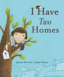 I Have Two Homes (ISBN: 9781605371023)