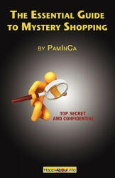 Essential Guide to Mystery Shopping - PamInCa (ISBN: 9781600051302)