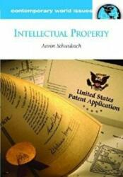 Intellectual Property - A Reference Handbook (ISBN: 9781598840452)