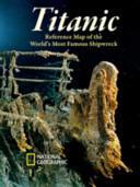 Titanic, Laminated - Wall Maps History & Nature (ISBN: 9781597755092)