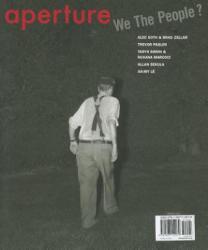 Aperture 209 - Alec Soth, Brad Zellar, Trevor Paglen, Taryn Simon, Roxana Marcoci (ISBN: 9781597112079)