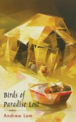 Birds of Paradise Lost (ISBN: 9781597092685)