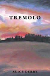 Tremolo (ISBN: 9781597092326)