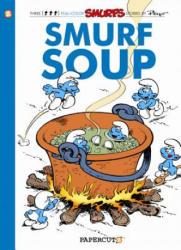 Smurfs #13: Smurf Soup, The - Peyo, Delporte, Yvan Delporte (ISBN: 9781597073592)
