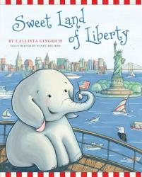 Sweet Land of Liberty (ISBN: 9781596982925)