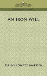 An Iron Will (ISBN: 9781596053304)