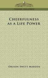 Cheerfulness as a Life Power (ISBN: 9781596053038)