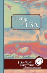 One World Many Voices: Living in the USA (ISBN: 9781595944146)