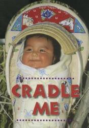 Cradle Me (ISBN: 9781595722744)