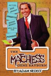 The Matchless Gene Rayburn, Paperback (ISBN: 9781593938659)