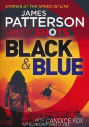 James Patterson: Black & Blue (ISBN: 9781786530165)