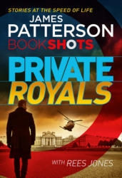 Private Royals - James Patterson (ISBN: 9781786530172)