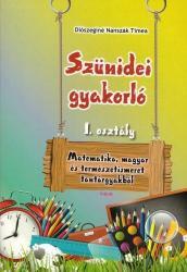 SZÜNIDEI GYAKORLÓ 1. OSZTÁLY (ISBN: 9789635969371)