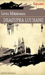 Deasupra lui Hans (ISBN: 9789734722938)