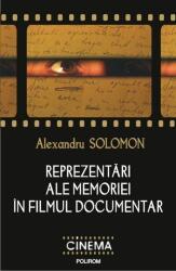 Reprezentări ale memoriei în filmul documentar (ISBN: 9789734661268)