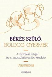 Békés szülő, boldog gyermek (ISBN: 9789639718883)