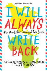 I Will Always Write Back - How One Letter Changed Two Lives (ISBN: 9780316241335)
